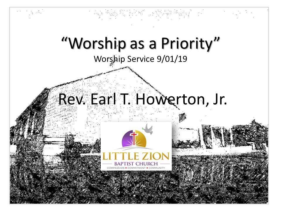 09-01-19 Worship as a Priority