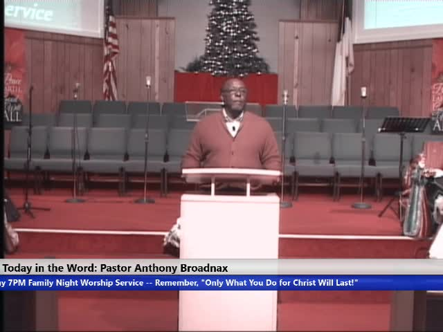 20191218 Wed 7pm Pastor A Broadnax - 18 December 2019 - 07-41-14 PM